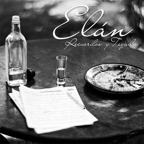 Elan - Recuerdos y Tequila